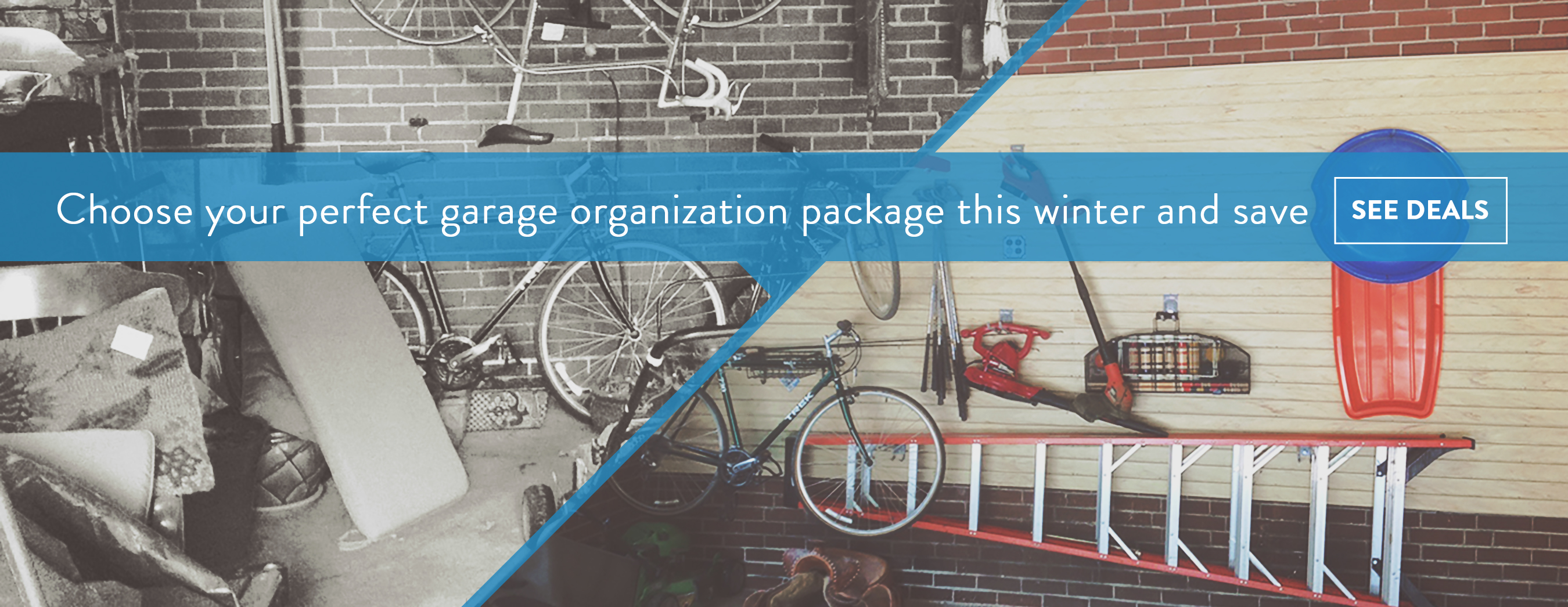 Choose your perfect garage organization package this winter and save